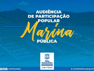 São Sebastião realiza audiência de participação popular sobre Marina Pública
