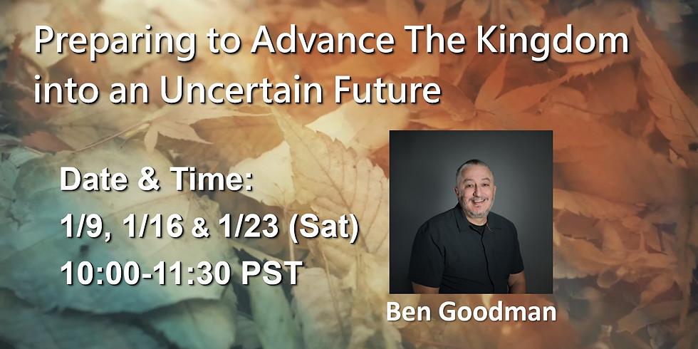 Preparing to Advance the Kingdom into an Uncertain Future