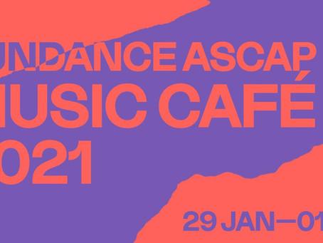 SUNDANCE ASCAP MUSIC CAFÉ RETURNS