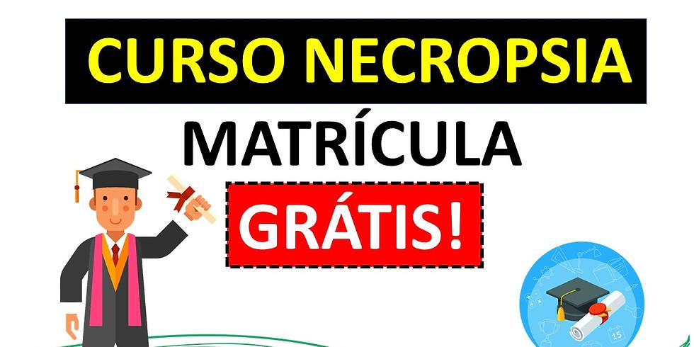 CURSO DE NECROPSIA MATRÍCULA GRÁTIS