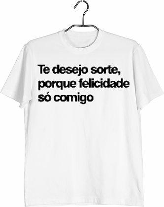 Camisa Te desejo Felicidade