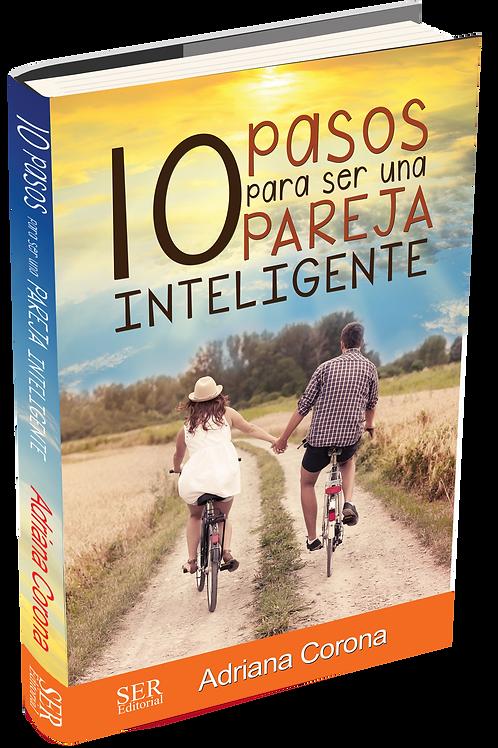 10 Pasos Para Ser Una Pareja Inteligente