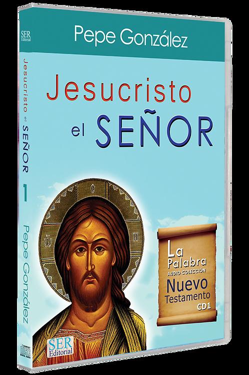 JESUCRISTO EL SEÑOR