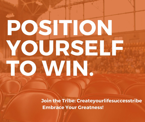 5 Ways To Position Yourself to Win.