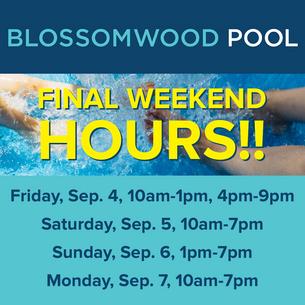 Pool Hours, Final Weekend