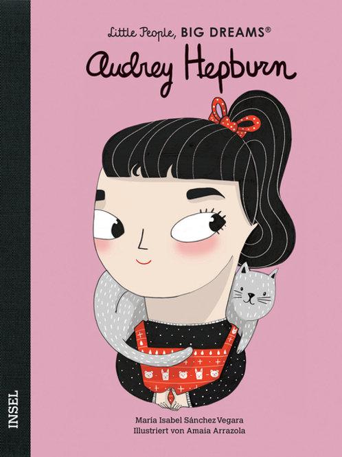 Audrey Hepburn - Little People, Big Dreams