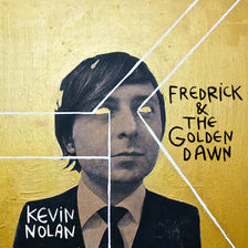 Fredrick and The Golden Dawn by Kevin No
