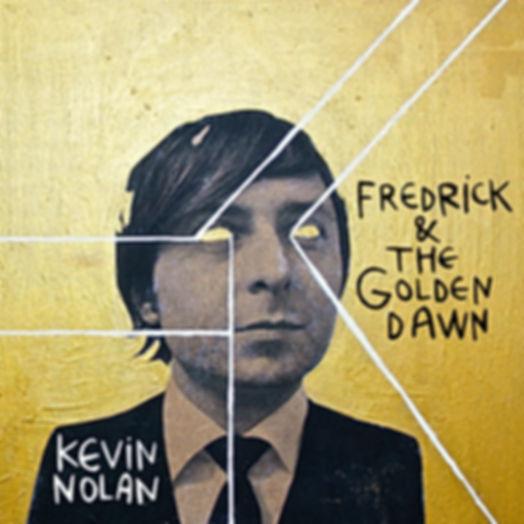 Fredrick & The Golden Dawn by Kevin Nolan
