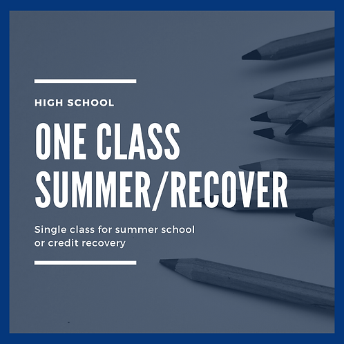 Summer / Credit Recovery - Single