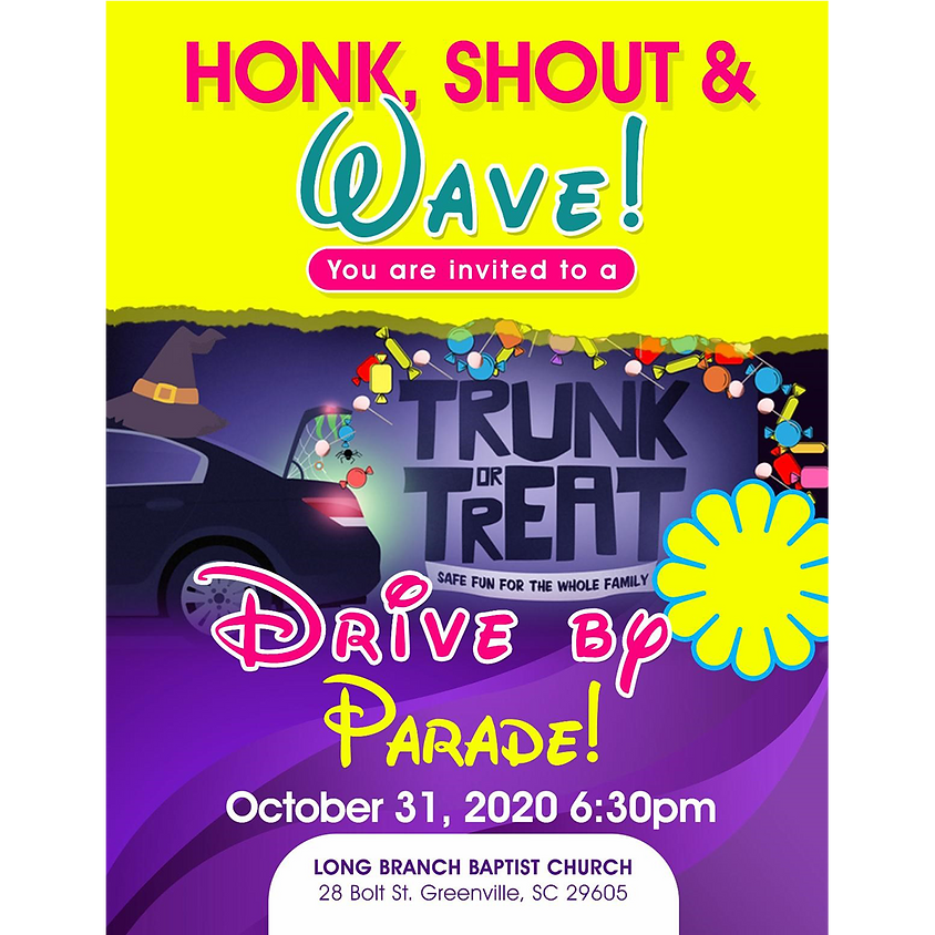 Honk, Shout & Wave Trunk or Treat Drive By Parade