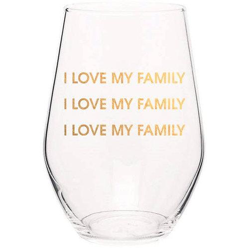 I Love My Family Wine Glass
