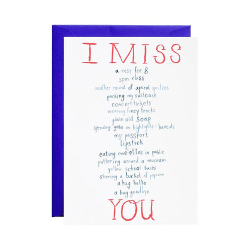 I Miss Everything Card