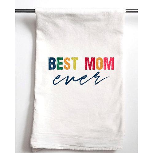 Best Mom Ever Tea Towel