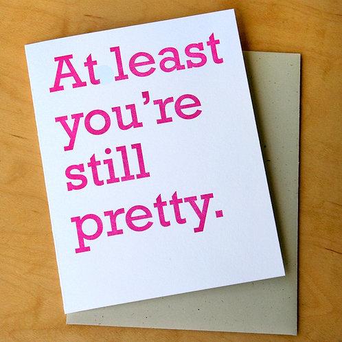 Still Pretty Card
