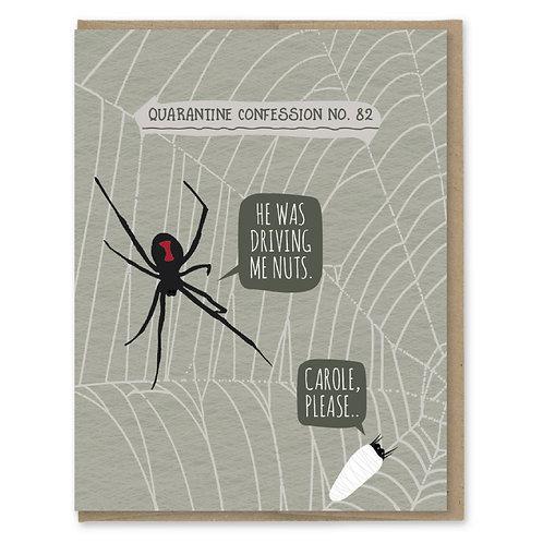 Quarantine Spider Confessions Card