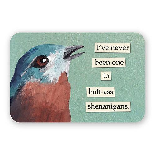 Half-Ass Shenanigans