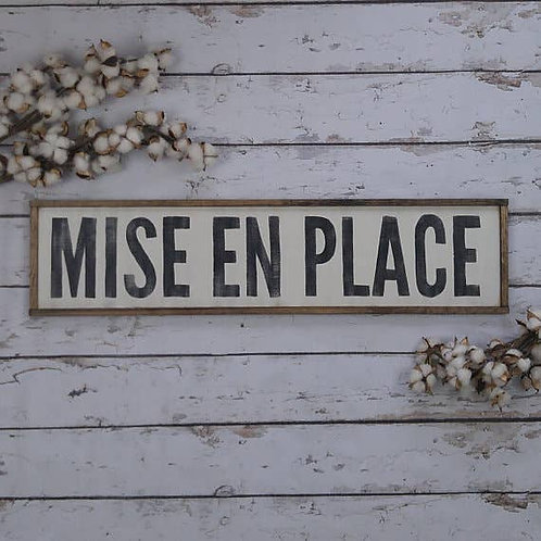 Mise En Place Sign