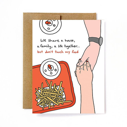 Touch My Food Love/Anniversary Card