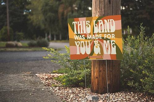 This Land Yard Sign