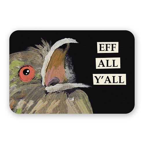 Eff All Y'All sticker