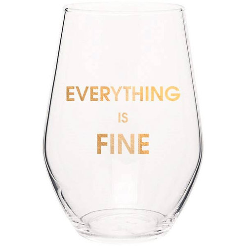 Everything is Fine Wine Glass