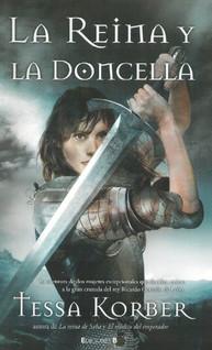 La Reina y La Doncella, de Tessa Korber