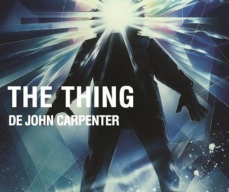 """""""The Thing"""" de John Carpenter  - Ciclo de cine de ciencia ficción en el CIC"""