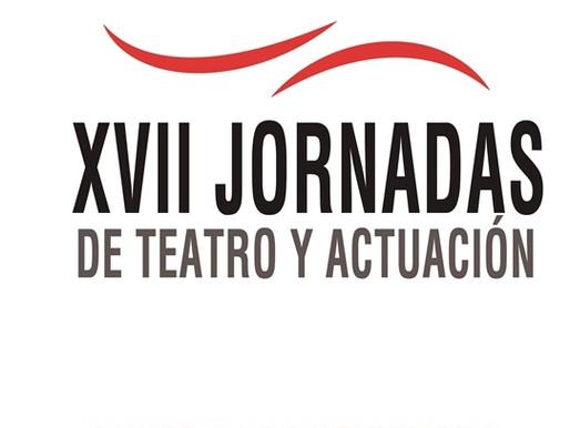 XVII Jornadas de Teatro y Actuación