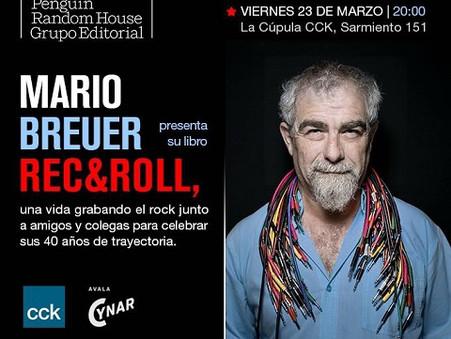 Presentación del libro Rec&Roll de Mario Breuer en el CCK