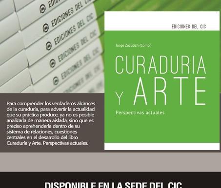 """""""Curaduría y arte, perspectivas actuales"""" Nuevo libro de ediciones del CIC"""