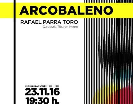 "Se inauguró ""Arcobaleno"" de Rafael Parra Toro"