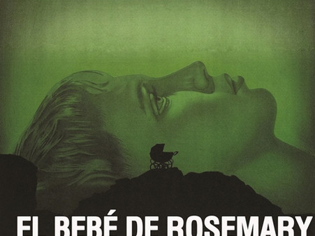 """El bebé de rosemary"" de Roman Polanski. 10 films antológicos de terror"