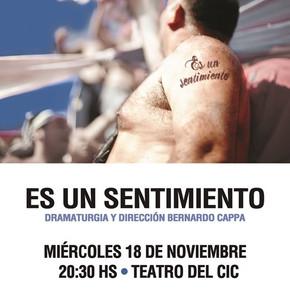 """""""Es un sentimiento"""" con dirección de Bernardo Cappa en el Teatro del CIC"""