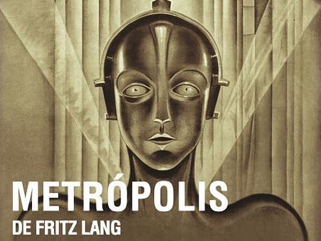 """Metrópolis"" de Fritz Lang - Ciclo de Cine de Ciencia Ficción"