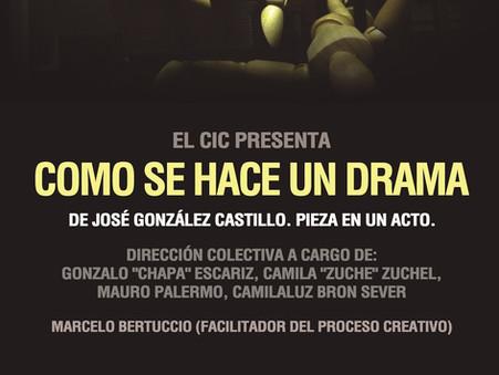 """Función especial de """"Cómo se hace un drama"""" en el Teatro del CIC"""
