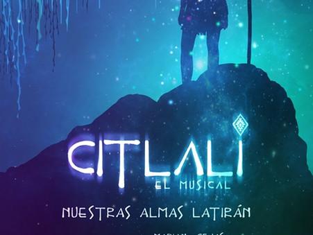 """Se estrena """"Citlali"""" El nuevo musical de Mariano Cejas"""