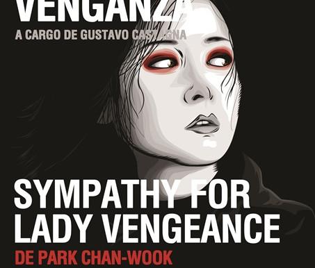 """Sympathy for Lady Vengeance"" de Park Chan-Wook - Ciclo de Cine - Trilogías: Venganza"
