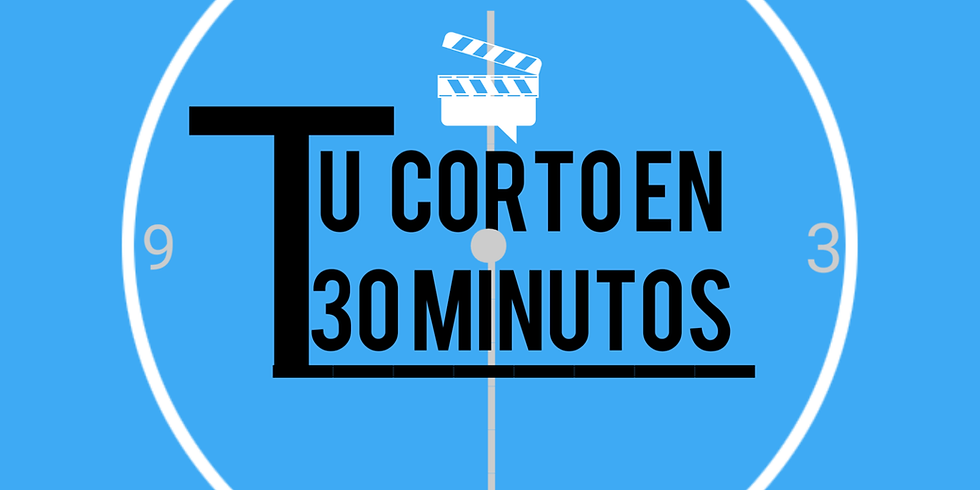 Tu corto en 30 Minutos - Piloto de Tv