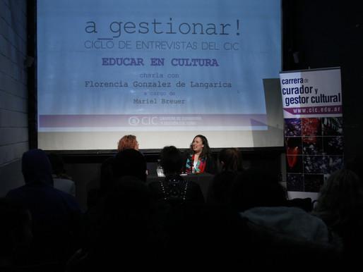 a_gestionar! -  Educar en Cultura con Florencia Gonzalez de Langarica