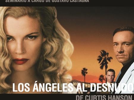 """""""Los Ángeles al desnudo"""" de Curtis Hanson - Seminario sobre Cine de Género: Terror/ Policial"""