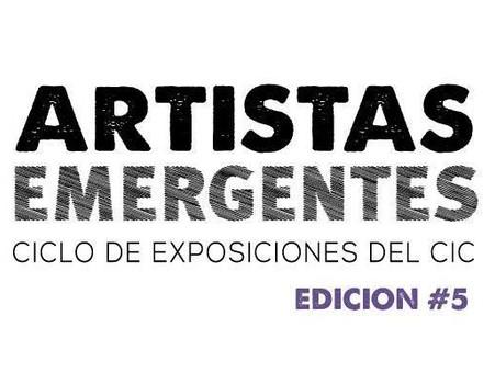 Se inaugura la quinta edición de Artistas Emergentes en el CIC