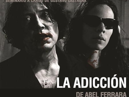 """""""La Adicción"""" de Abel Ferrara  - Seminario sobre Cine de Género: Terror/ Policial"""