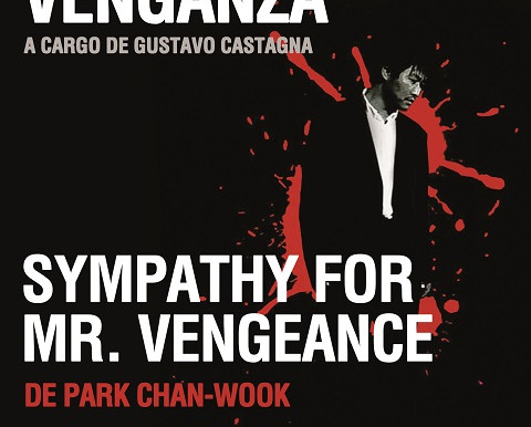 """Sympathy for Mr. Vengeance"" de Park Chan-Wook - Ciclo de Cine - Trilogías: Venganza"