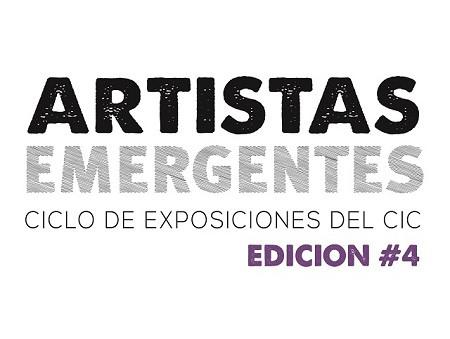 Ciclo Artistas Emergentes - Inaugura la cuarta edición