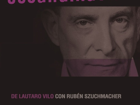 """""""Escandinavia"""" de Lautaro Vilo con Rubén Szuchmacher en el Teatro del CIC"""