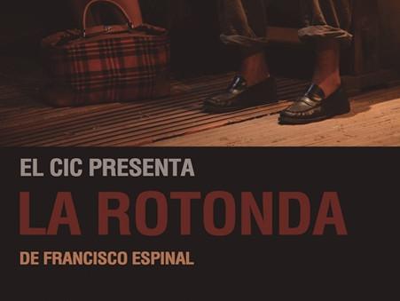 """""""La Rotonda"""" de Francisco Espinal en el Teatro del CIC"""