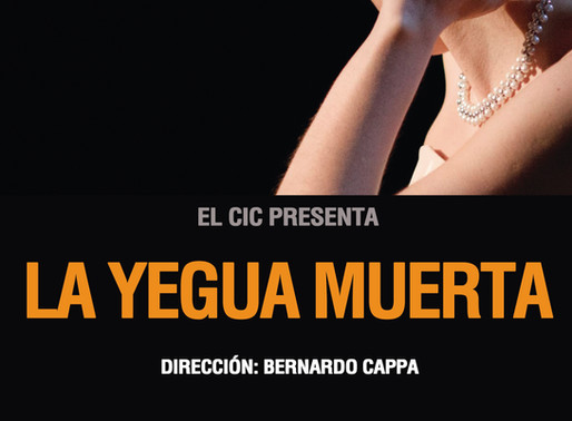 """Función Especial de """"La Yegua Muerta"""" en el Teatro del CIC"""