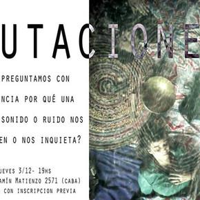 """Mutaciones"" Performance Sonora"