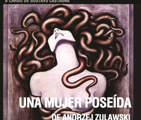 """""""Una mujer poseída"""" de Andrzej Zulawski  10 films antológicos de terror"""