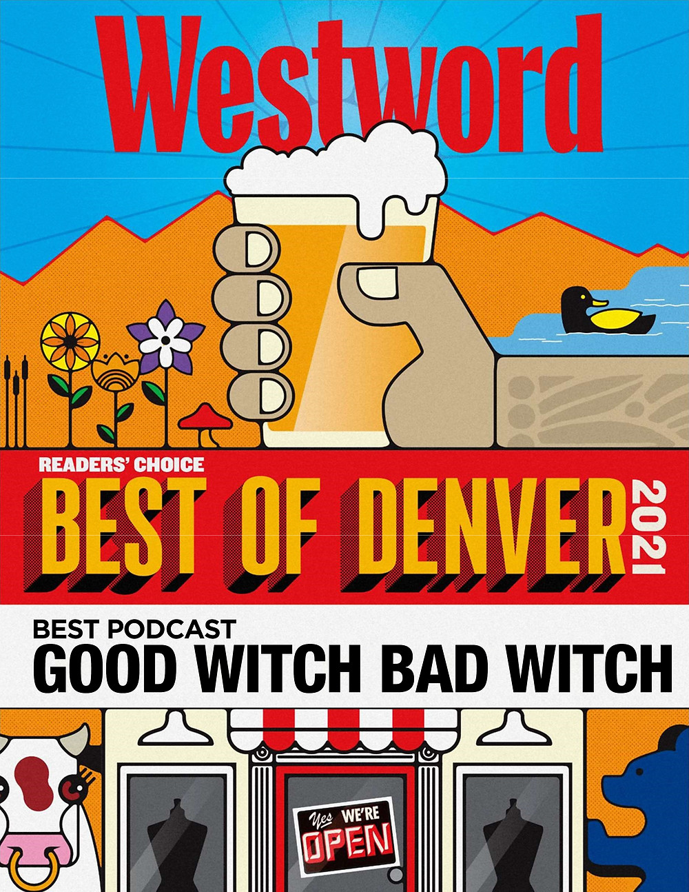 Best Podcast in Denver! Good Witch Bad Witch voted by Westword Readers